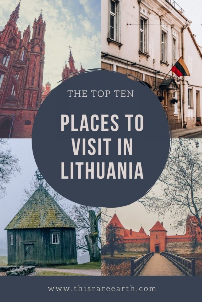 The top ten places to visit in Lithuania Pin image, with four top sites shown.