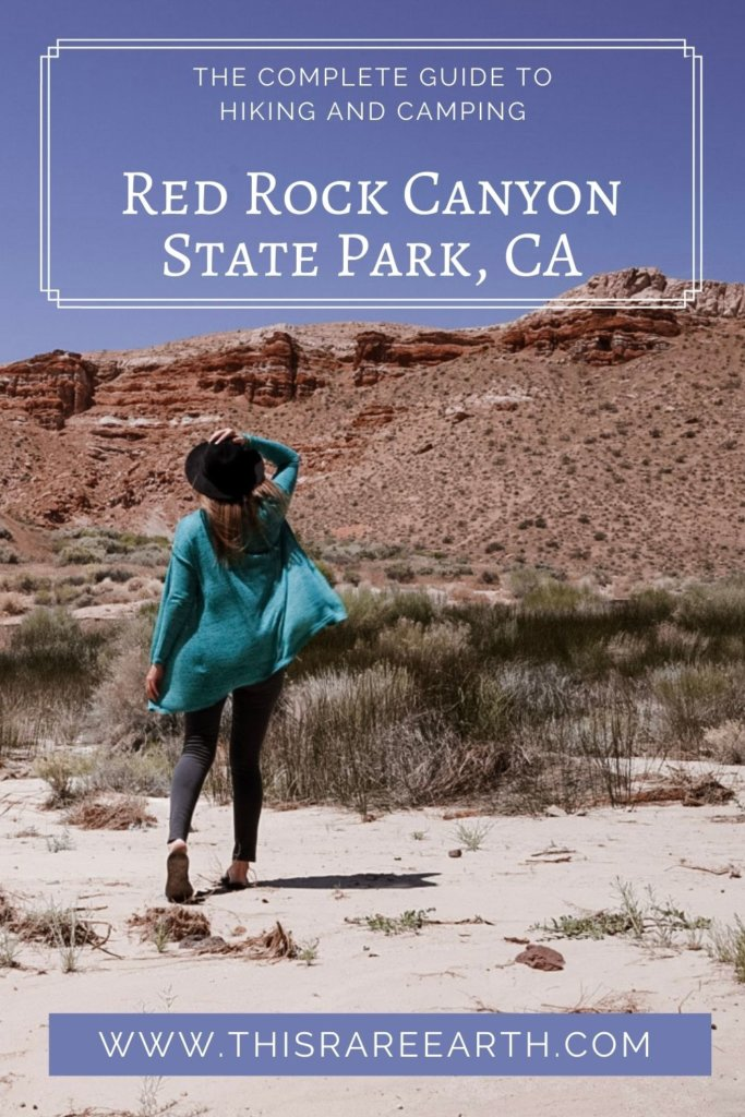 The Complete Guide to Hiking and Camping Red Rock Canyon State Park
