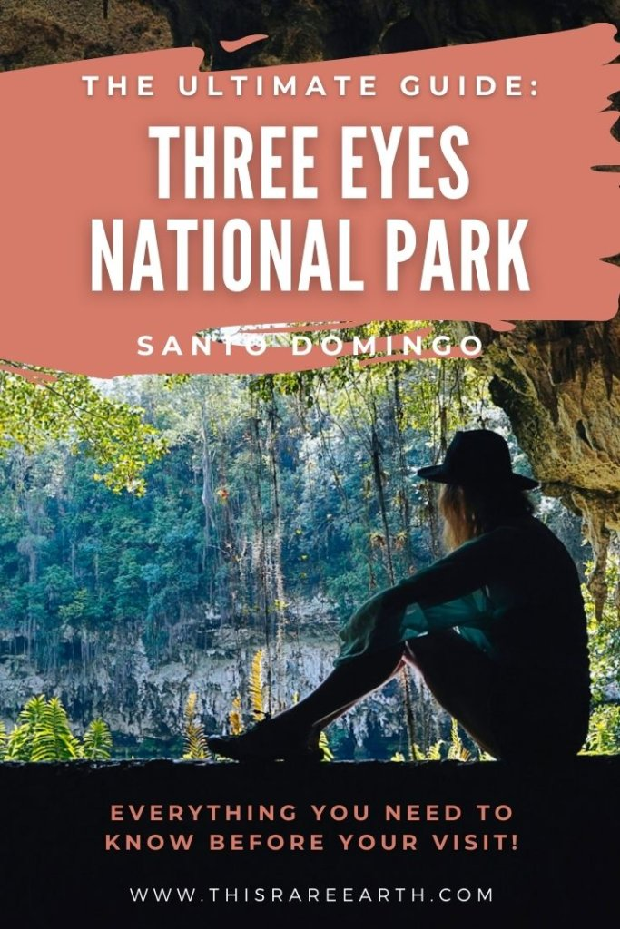 The Ultimate Guide: Three Eyes National Park in Santo Domingo.  www.thisrareearth.com