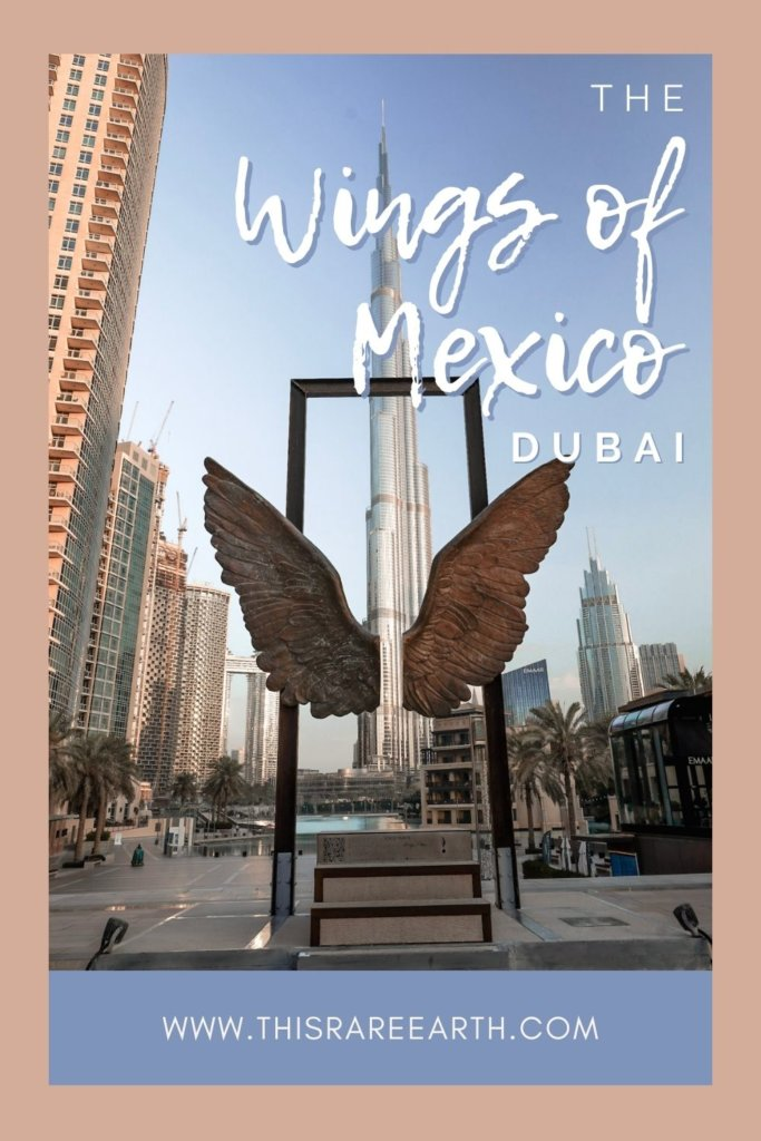 The Wings of Mexico in Dubai Pinterest pin.