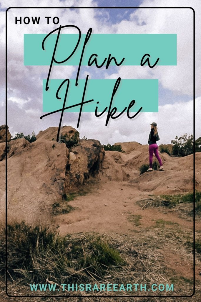 How to Plan a Hiking Trip Pin - on the trail.