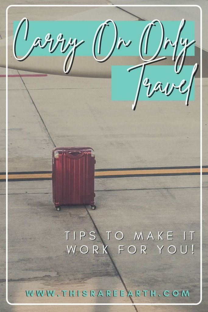 Carry On Only Travel Tips Pinterest Pin.