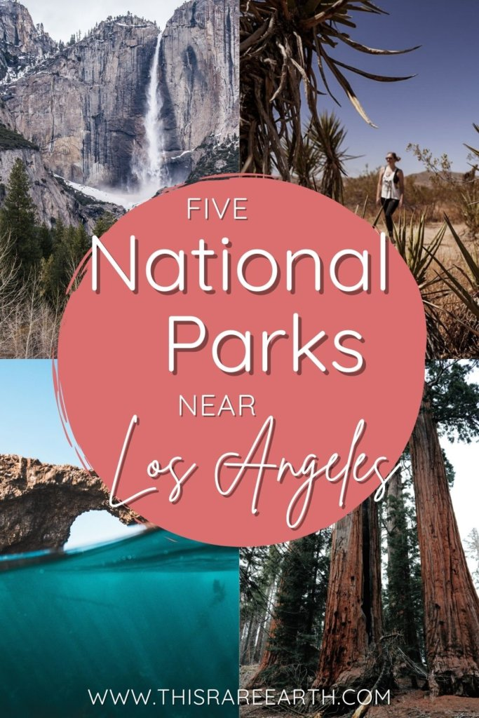 Five National Parks near Los Angeles pin