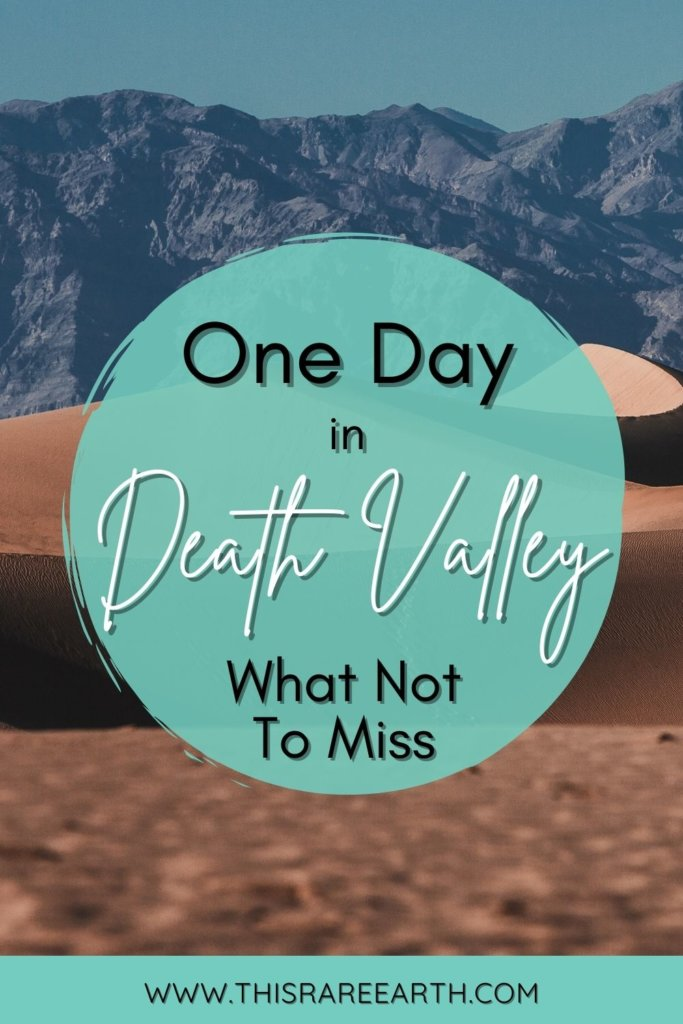 One Day in Death Valley National Park - what not to miss!