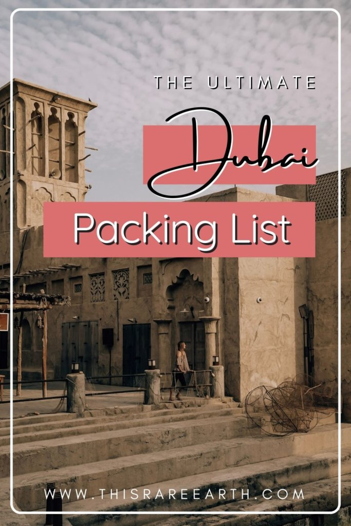 The Ultimate Dubai Packing List: What to Wear in Dubai Pin