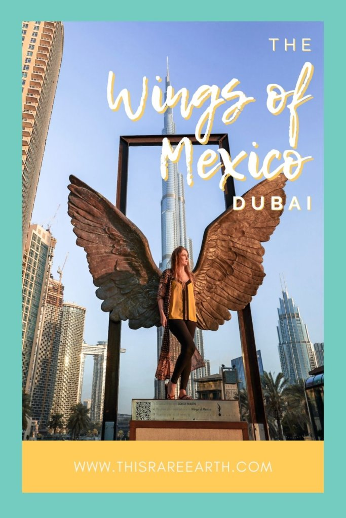 All About The Wings of Mexico Dubai at Burj Plaza Pinterest Pin.